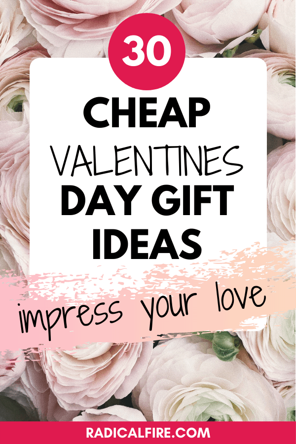 Last Minute & Cheap Valentine's Day Gift Ideas