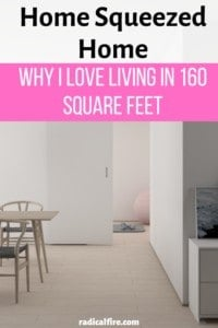 Home Squeezed Home: Why I Love Living In 160 Square Feet