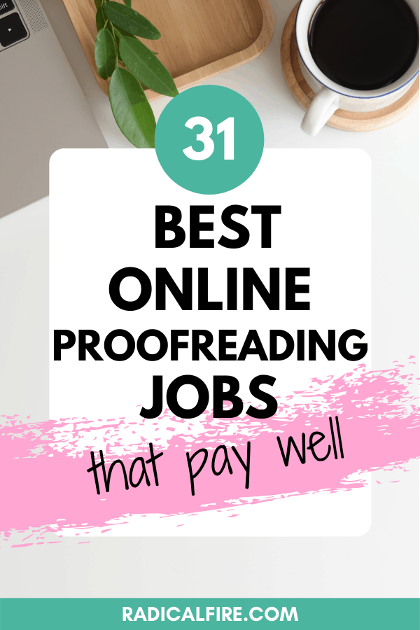 31 Best Online Proofreading Jobs For Beginners Pros