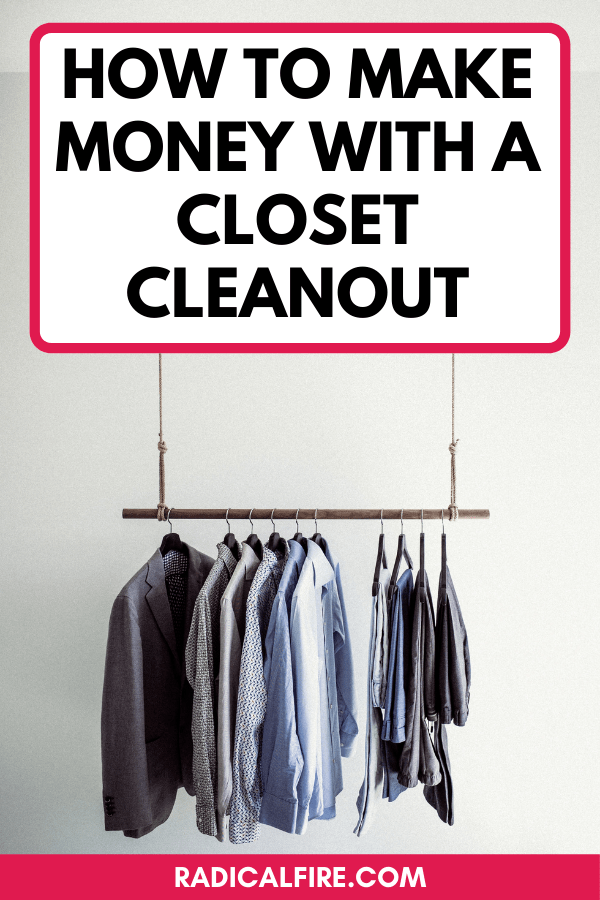 How To Make Money With A Closet Cleanout